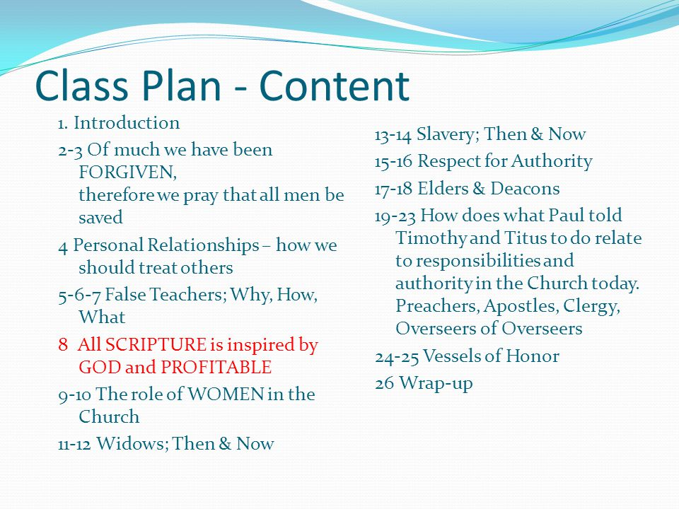 Class Plan - Content 1. Introduction 2-3 Of much we have been FORGIVEN, therefore we pray that all men be saved 4 Personal Relationships – how we shou