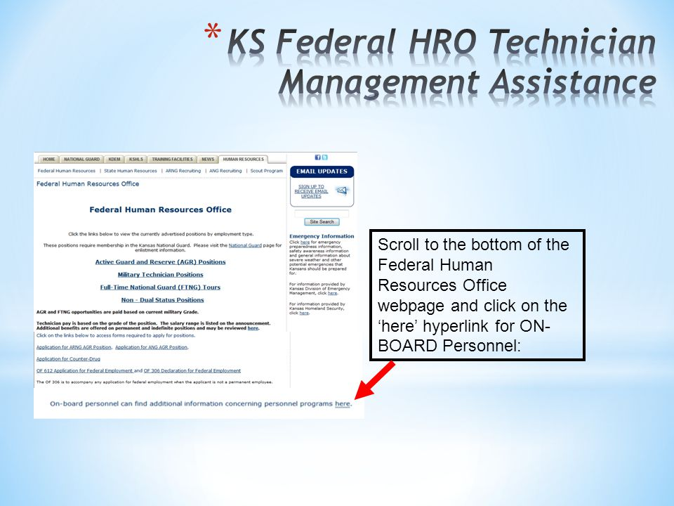 Scroll to the bottom of the Federal Human Resources Office webpage and click on the 'here' hyperlink for ON- BOARD Personnel: