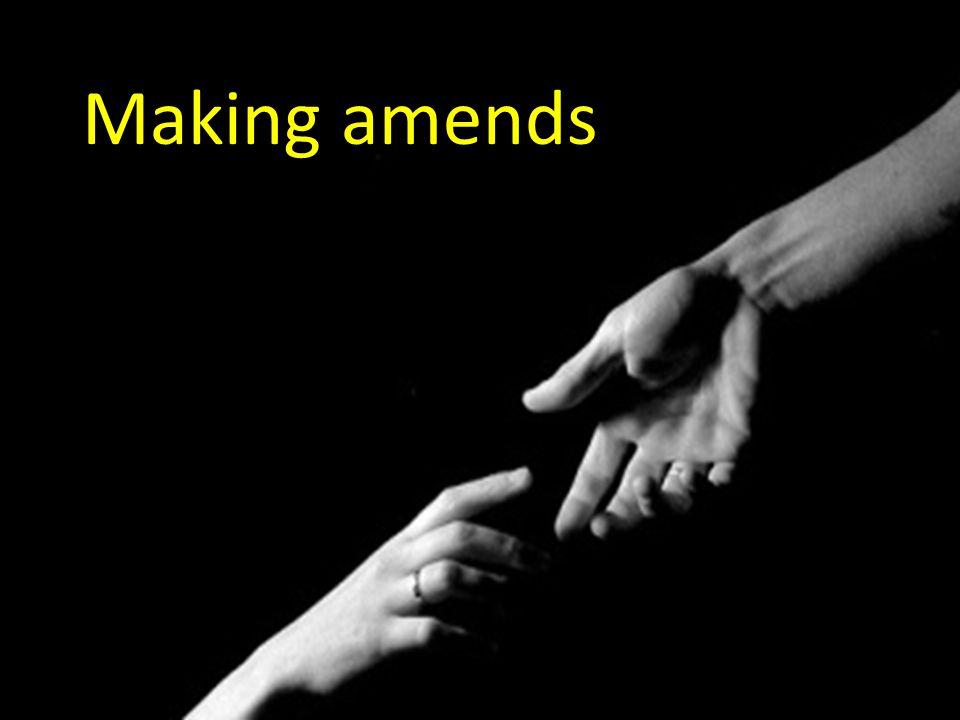18 Making amends