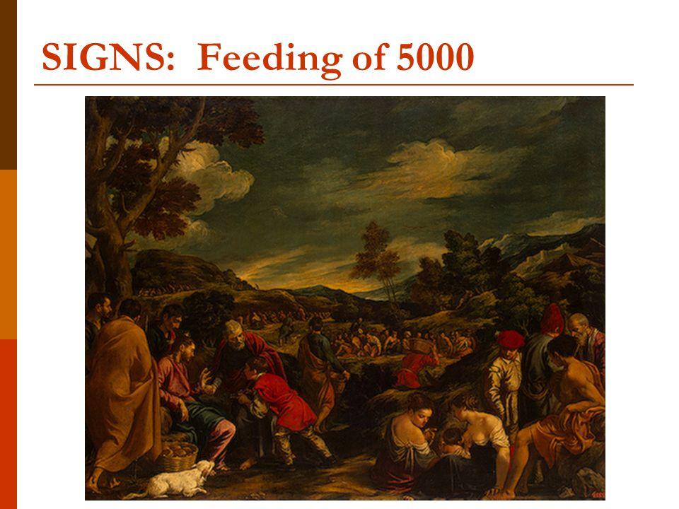 SIGNS: Feeding of 5000