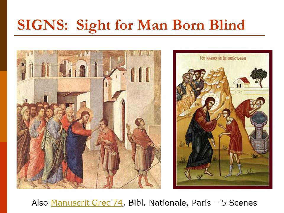 SIGNS: Sight for Man Born Blind Also Manuscrit Grec 74, Bibl. Nationale, Paris – 5 ScenesManuscrit Grec 74
