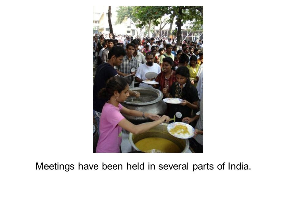Meetings have been held in several parts of India.