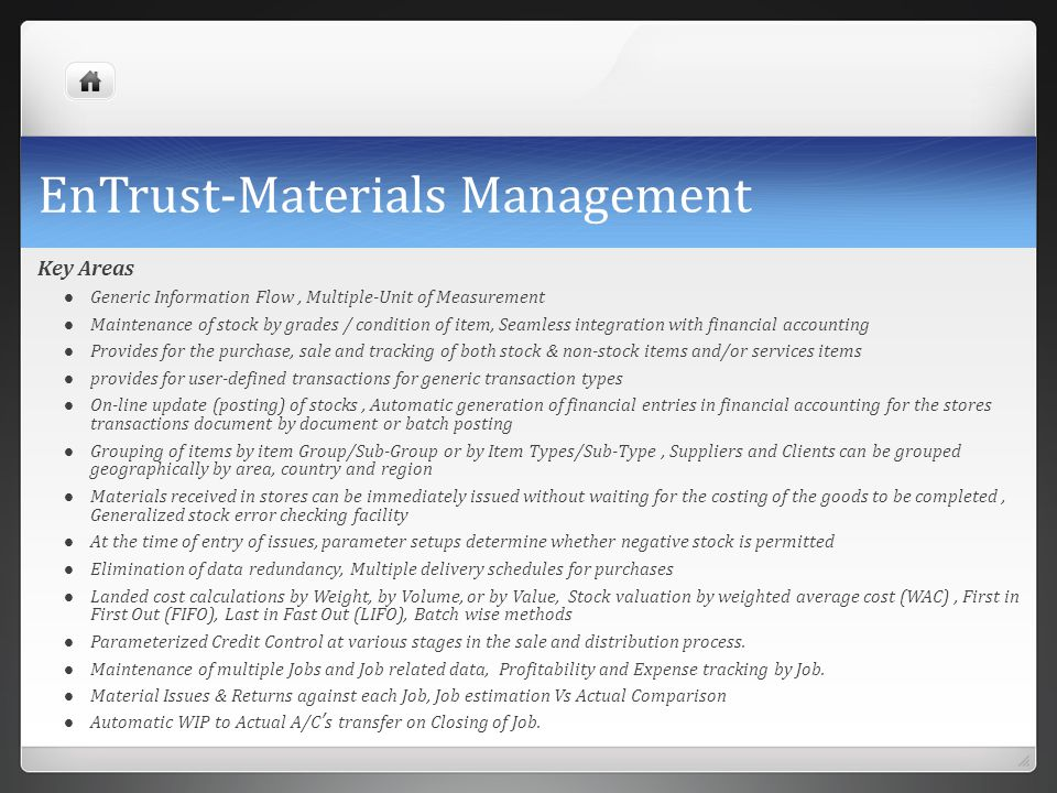 EnTrust-Materials Management Key Areas Generic Information Flow, Multiple-Unit of Measurement Maintenance of stock by grades / condition of item, Seam