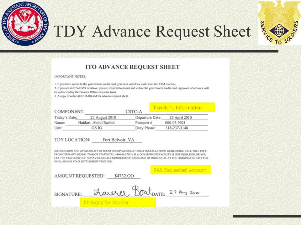 TDY Advance Request Sheet PA Signs for traveler PA's Requested Amount Traveler s Information