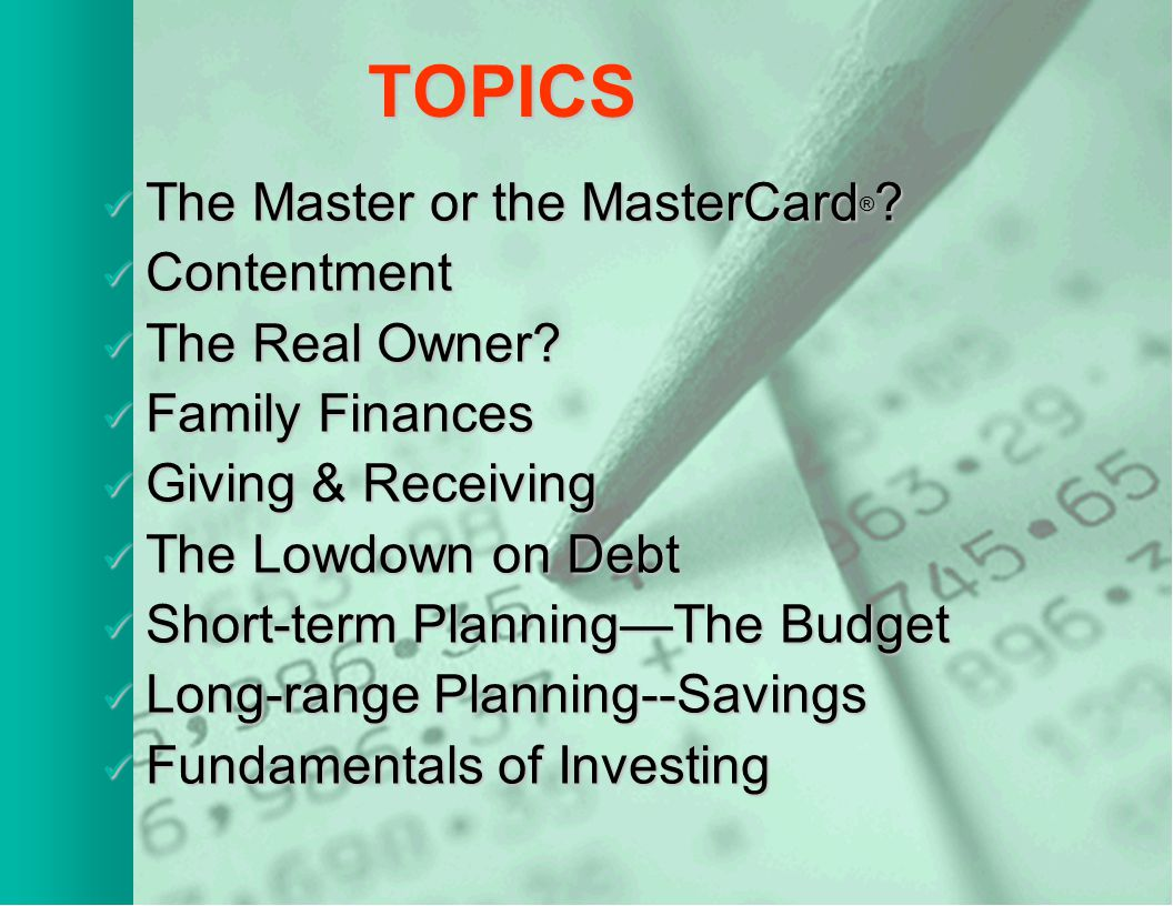 TOPICS The Master or the MasterCard ® .The Master or the MasterCard ® .
