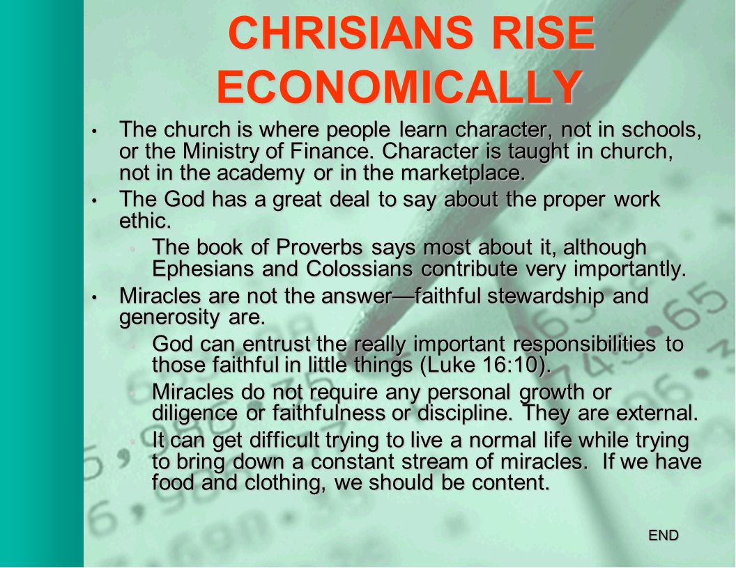 CHRISTIANS RISE ECONOMICALLY CHRISTIANS RISE ECONOMICALLY The Church is the hope of developing nations.