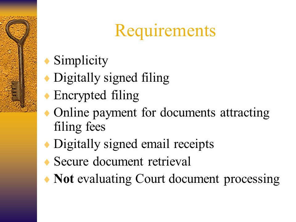 Role of Law Society in Project  The Law Society of NSW acted as the Registration Authority –Generate keys –Register certain end-user attributes –Submit public key and request to CA –Revoke certificates when required  Coordinating and supporting solicitors during pilot  Evaluating PKI technical concepts  Assessing the feasibility of issuing digital certificates to lawyers and firms  Reporting results and recommendations