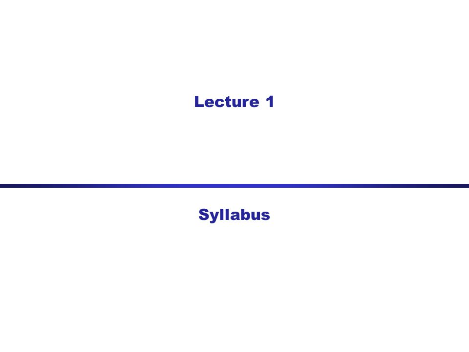 Lecture 1 Syllabus