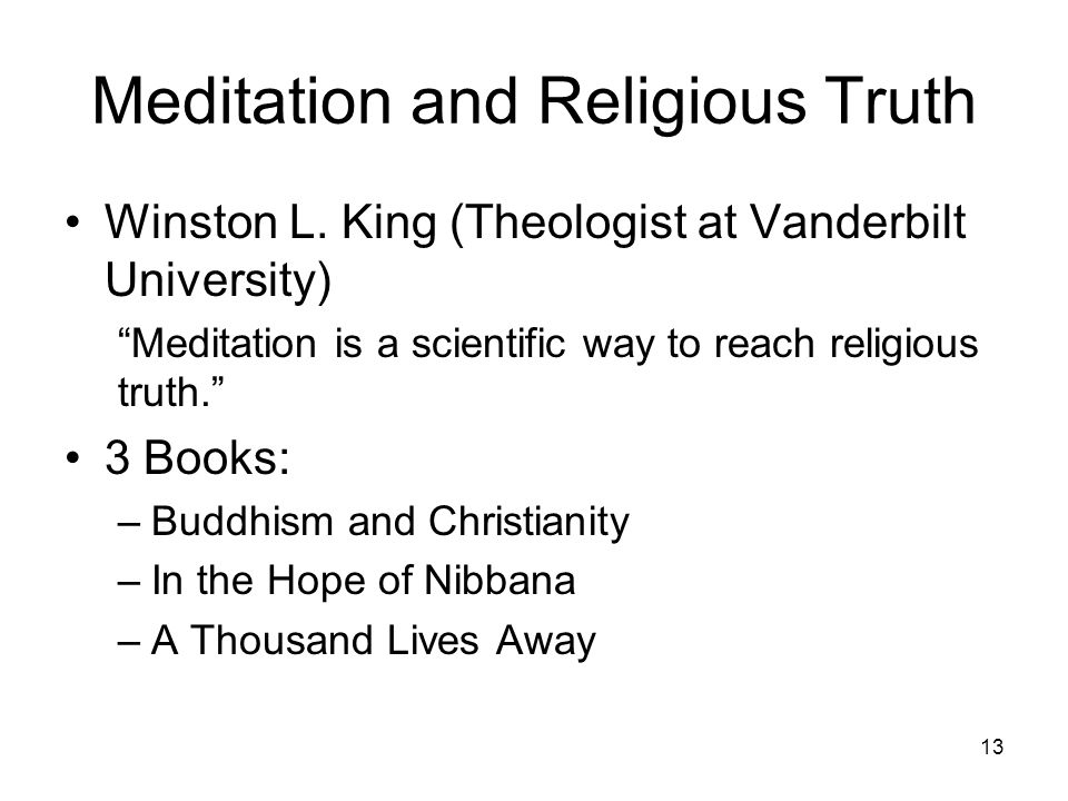 Meditation and Religious Truth Winston L.