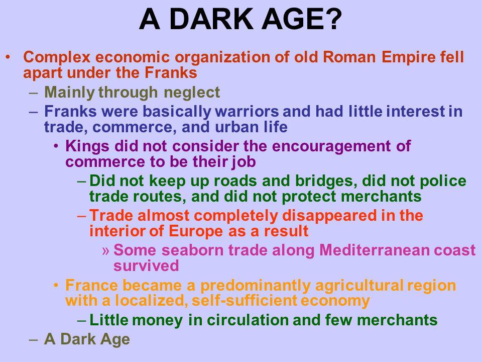 A DARK AGE.