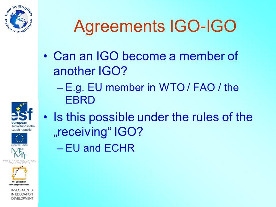 Agreements IGO-IGO Can an IGO become a member of another IGO.