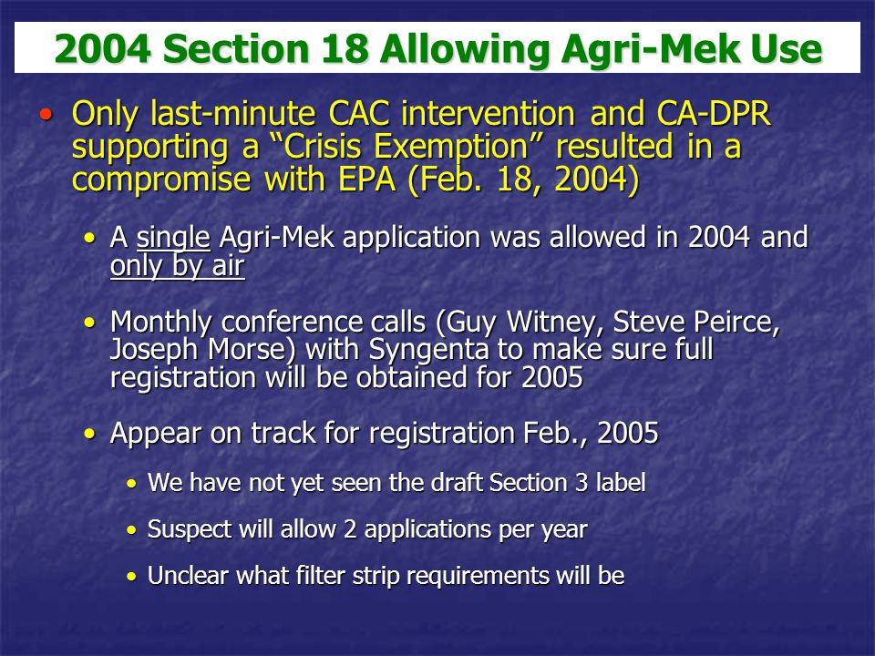 "Only last-minute CAC intervention and CA-DPR supporting a ""Crisis Exemption"" resulted in a compromise with EPA (Feb. 18, 2004)Only last-minute CAC int"