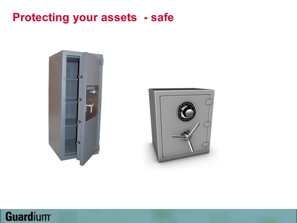 Protecting your assets - safe