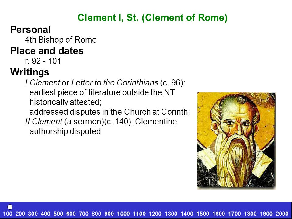 Clement I, St. (Clement of Rome) Personal 4th Bishop of Rome Place and dates r.