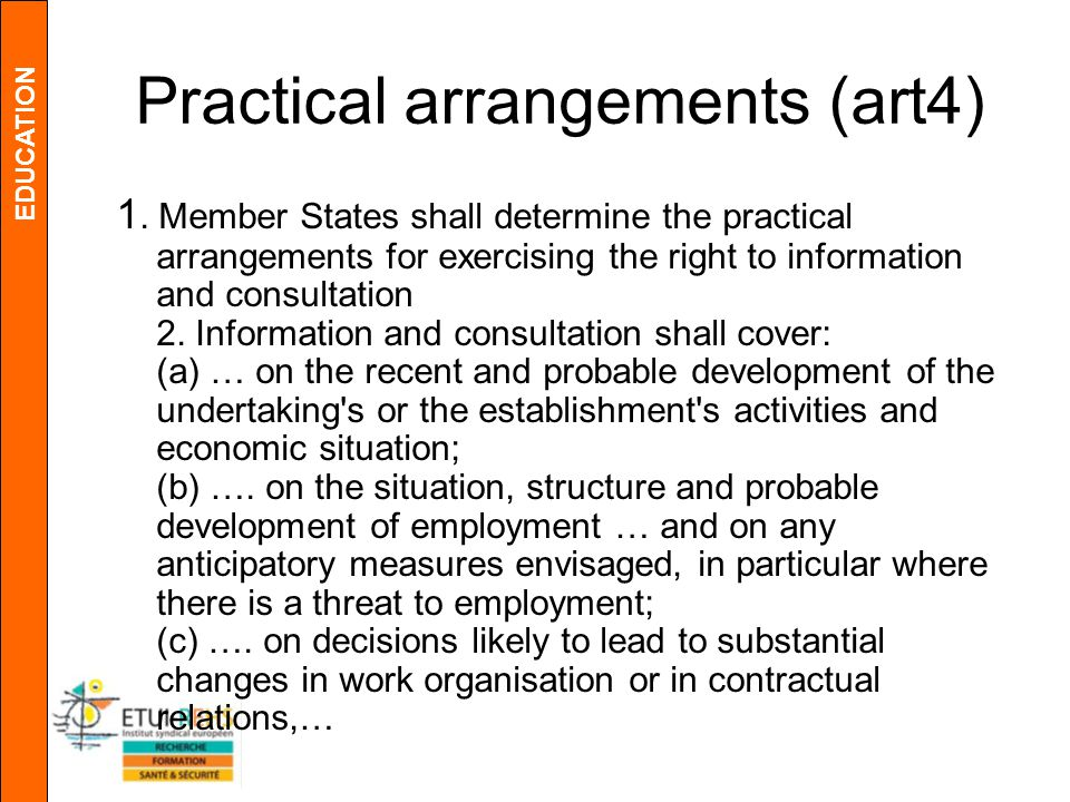 EDUCATION Practical arrangements (art4) 1.