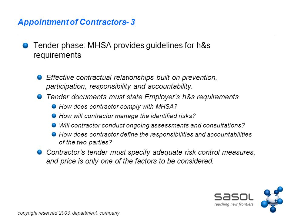 copyright reserved 2003, department, company Contractors' Duties in the MHSA (1) Manufacturers and suppliers share liability with employer.