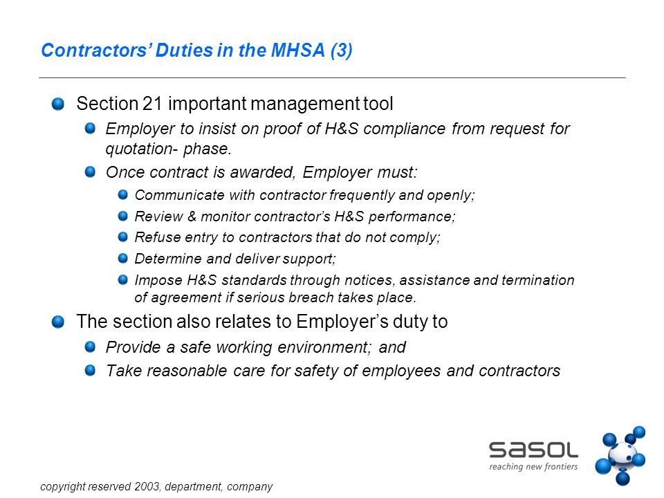 copyright reserved 2003, department, company Contractors' Duties in the MHSA (3) Section 21 important management tool Employer to insist on proof of H