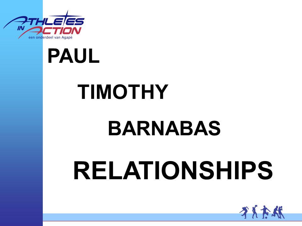 PAUL TIMOTHY BARNABAS RELATIONSHIPS