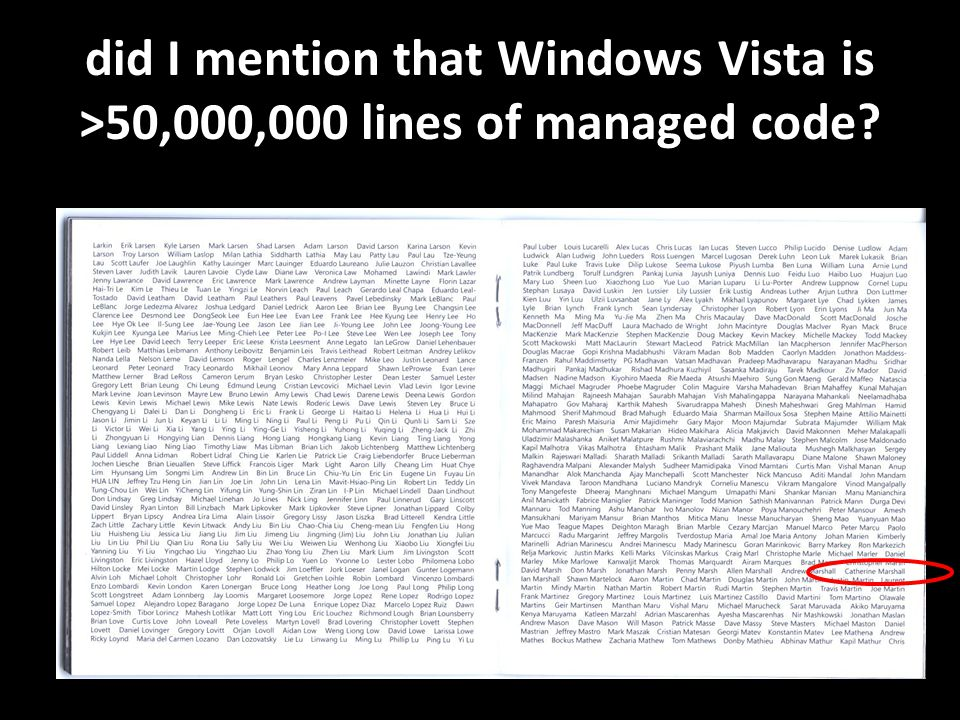 did I mention that Windows Vista is >50,000,000 lines of managed code?