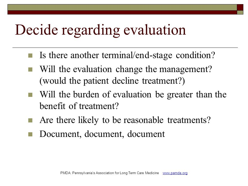 Decide regarding evaluation Is there another terminal/end-stage condition.