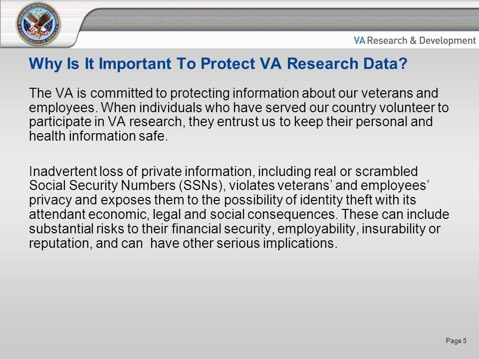 Page 5 Why Is It Important To Protect VA Research Data.