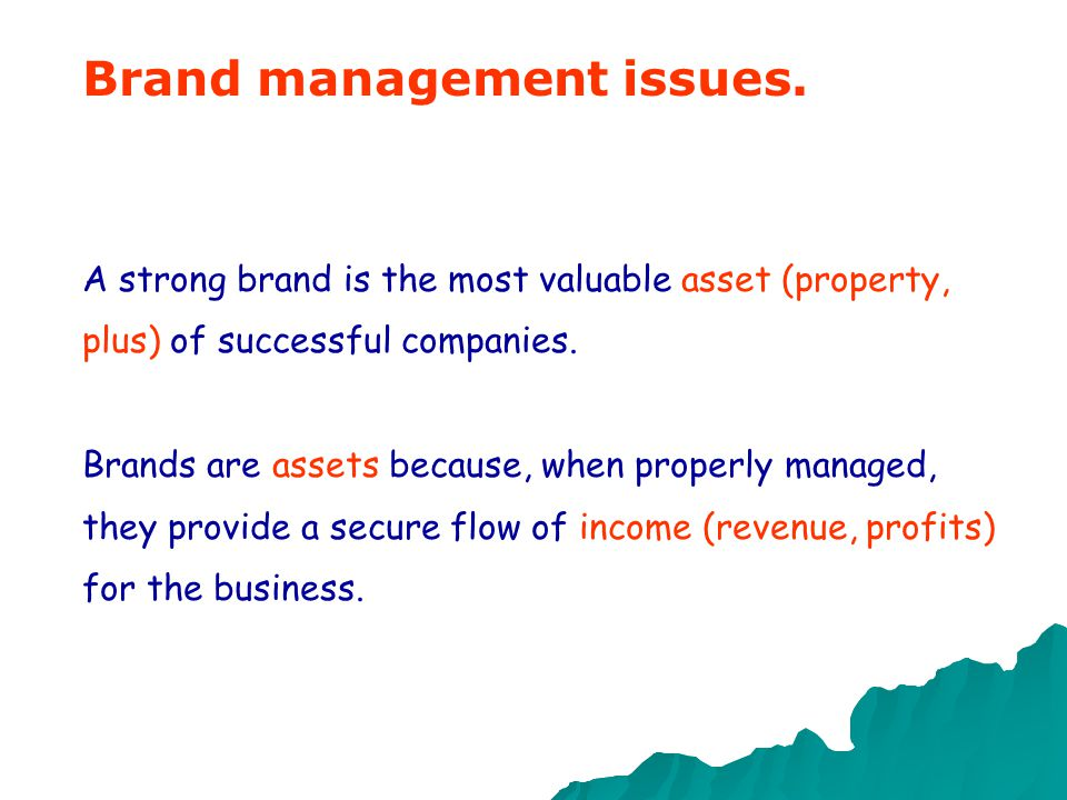 """Definition of """"brand"""" """"Simply put, a brand is a promise. By identifying and authenticating a product or service, it delivers a promise of satisfaction"""