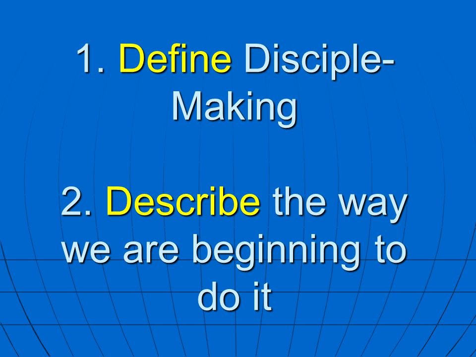 Discipleship Training Weaknesses Not enough time for group life Memorization may be difficult Could still be seen as a program, rather than a process based on relationships