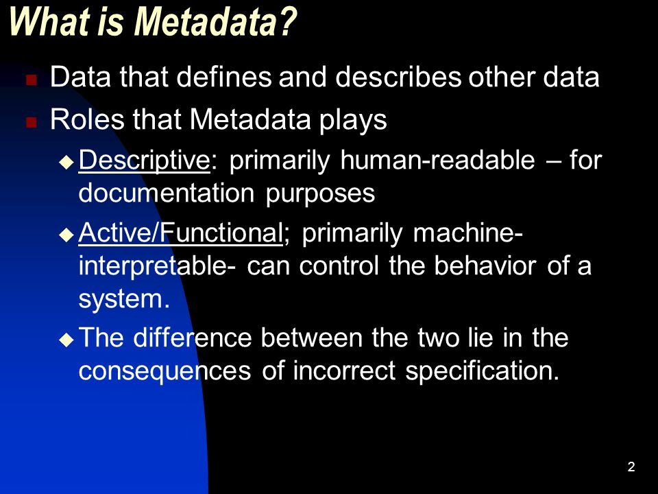 2 What is Metadata.