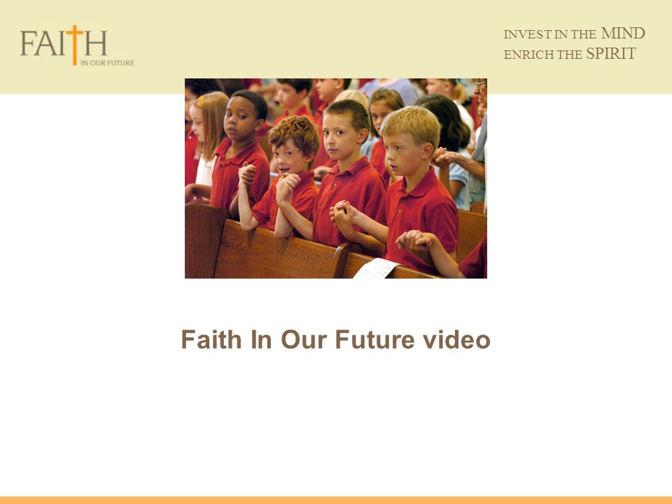 Faith In Our Future video INVEST IN THE MIND ENRICH THE SPIRIT