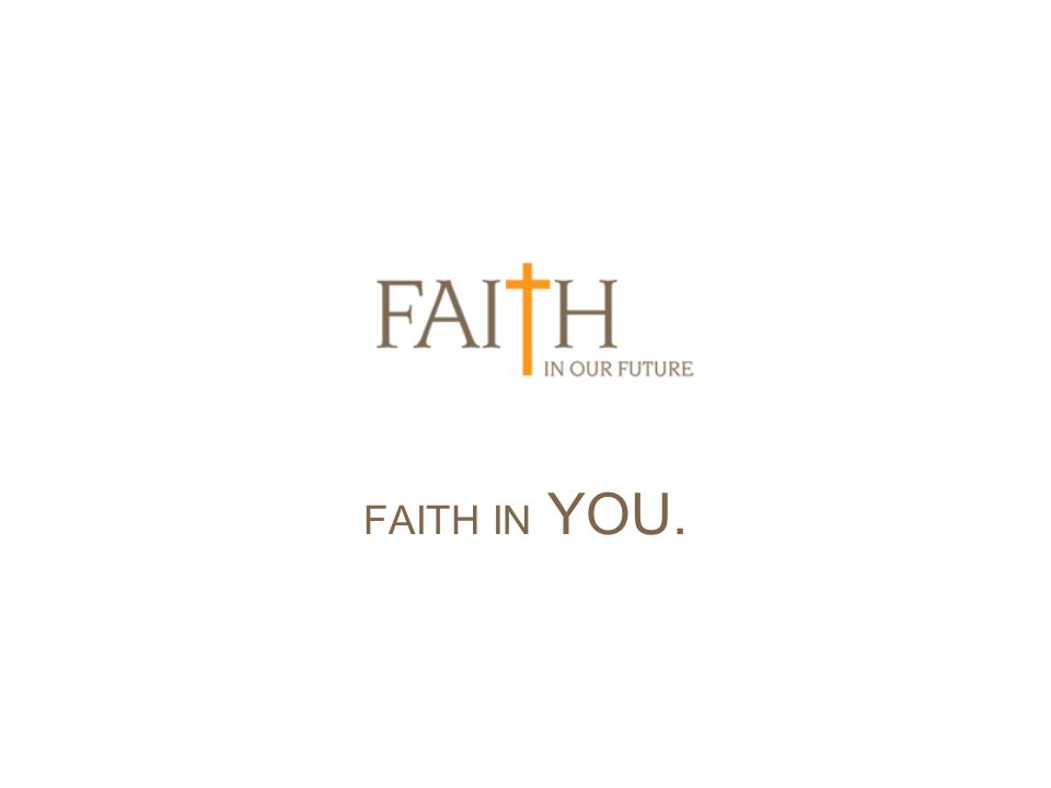 FAITH IN YOU.