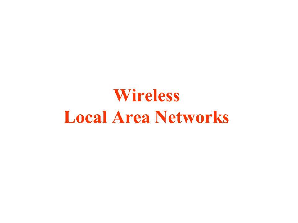 IEEE Standards for Wireless Networks IEEE 802.11Wireless LANs IEEE 802.15Wireless Personal Area Networks (WPAN) IEEE 802.16Broadband Wireless Access (BBWA) IEEE 802.20Mobile Broadband Wireless Access (MBWA) IEEE 802.21Media Independent Handover (MIH) IEEE 802.22Wireless Regional Area Networks
