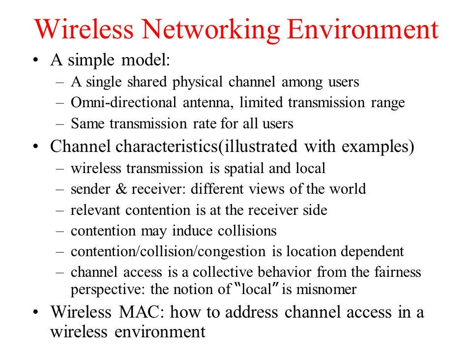 MAC-PCF (Point Coordination Function) like polling PIFS stations' NAV wireless stations point coordinator D1D1 U1U1 SIFS NAV SIFS D2D2 U2U2 SuperFrame t0t0 medium busy t1t1