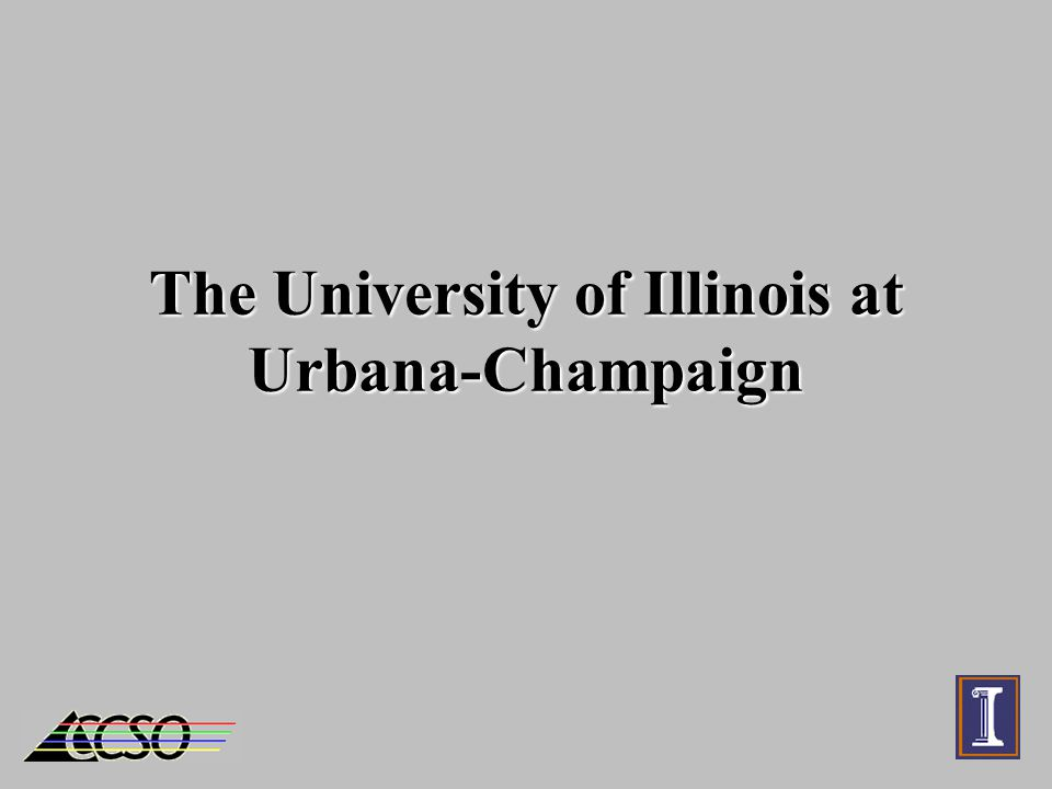 The University of Illinois at Urbana-Champaign