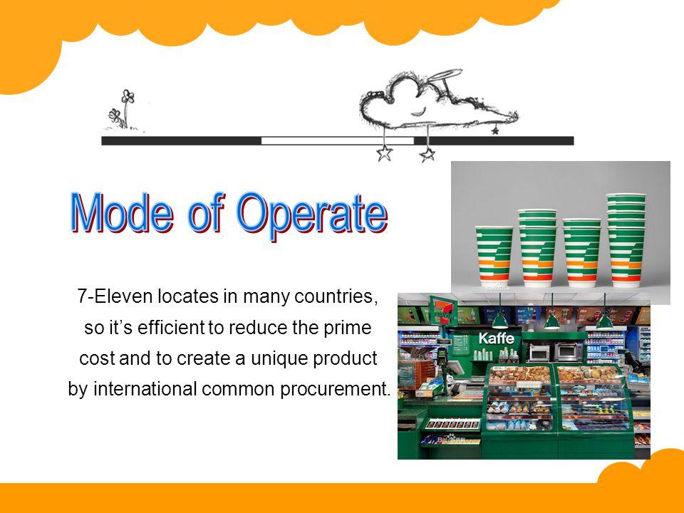 子页3 7-Eleven locates in many countries, so it's efficient to reduce the prime cost and to create a unique product by international common procurement.