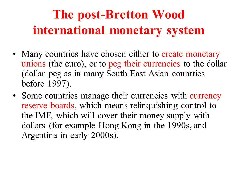 The International Monetary Fund The International Monetary Fund (IMF) oversees exchange rates and balance of payments.