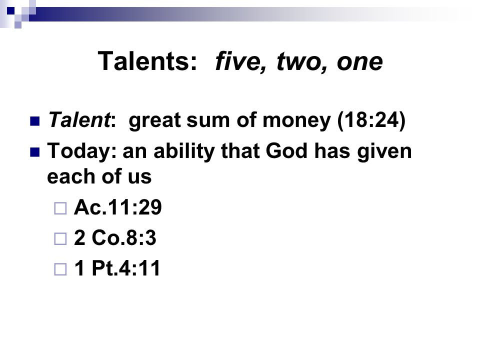 Each: an individual responsibility God gives us talents to bless –  us.