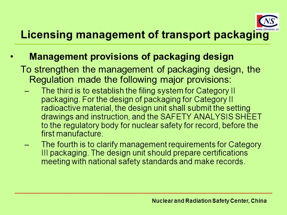 Nuclear and Radiation Safety Center, China Licensing management of transport packaging Management provisions of packaging design To strengthen the man