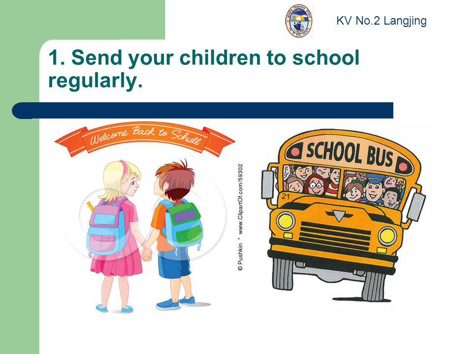 1. Send your children to school regularly. KV No.2 Langjing