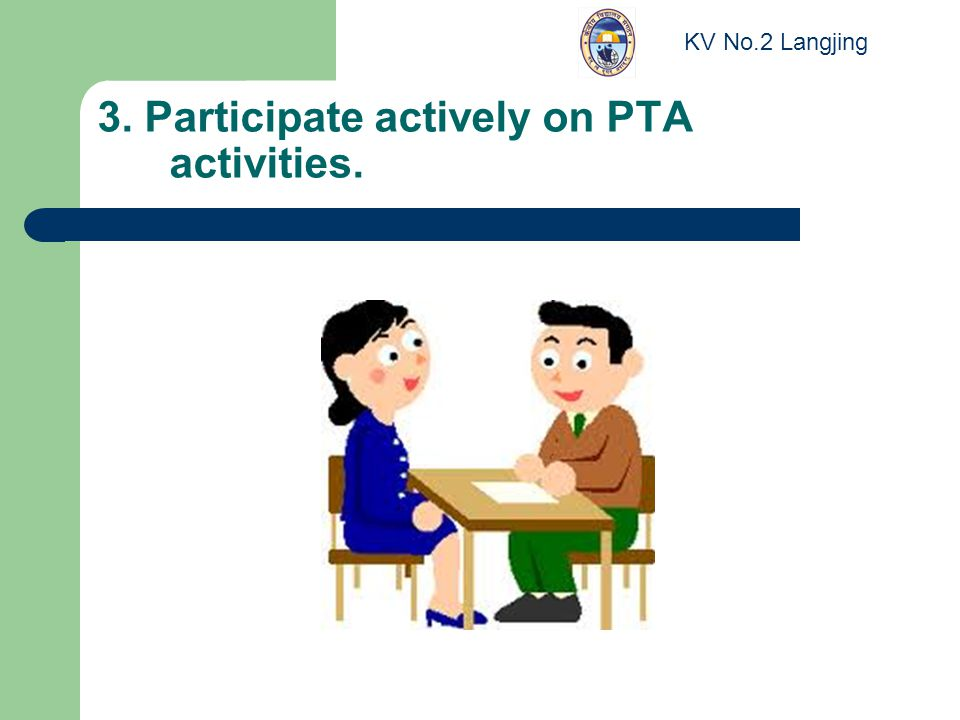 3. Participate actively on PTA activities. KV No.2 Langjing