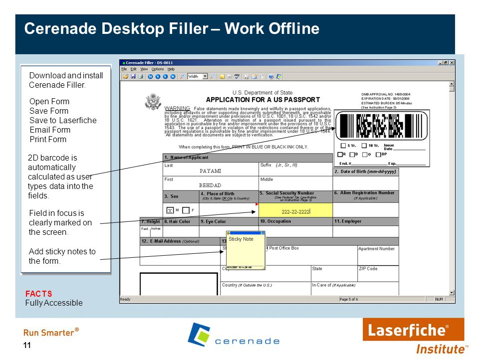 11 Cerenade Desktop Filler – Work Offline Field in focus is clearly marked on the screen. 2D barcode is automatically calculated as user types data in