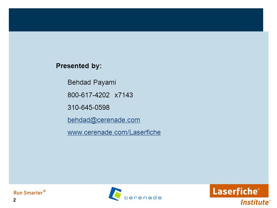 3 About Cerenade 1995 – Cerenade enters the Electronic Forms market as a solution provider with Visual eForms.