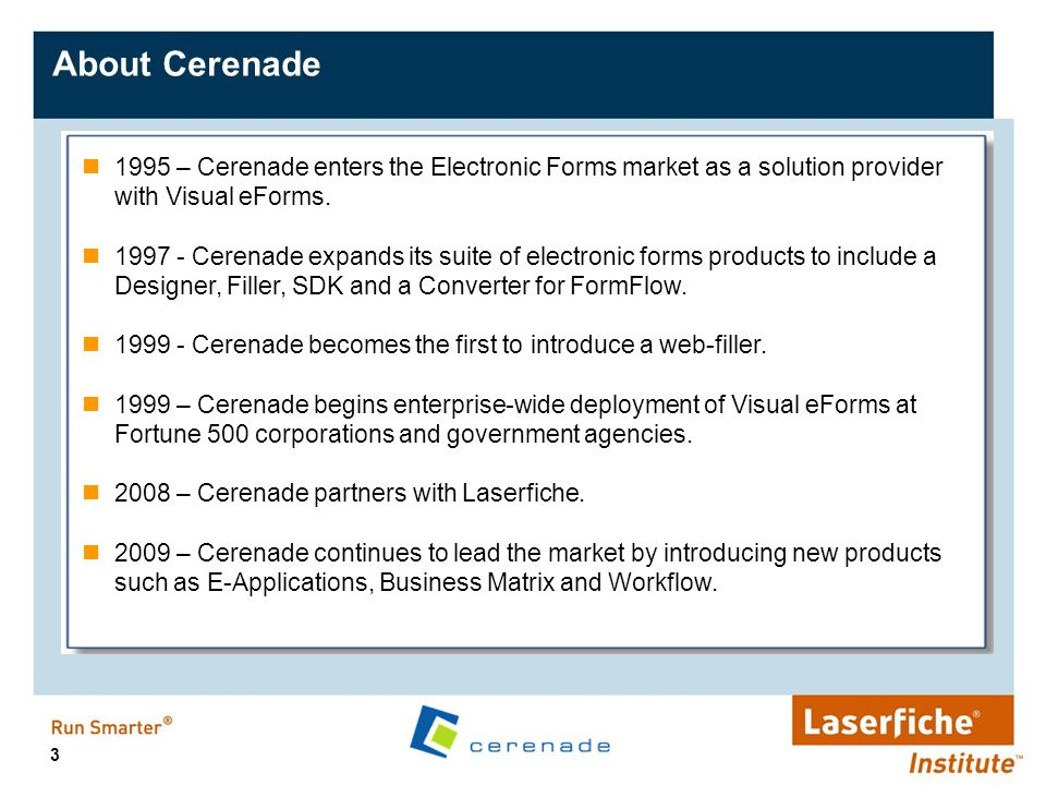 14 Cerenade Zero Filler Open Form Save Form Save to Laserfiche Print Form No Client Installation FACTS Access on any browser and on any platform including iPad.