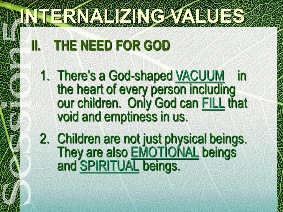 INTERNALIZING VALUES II.