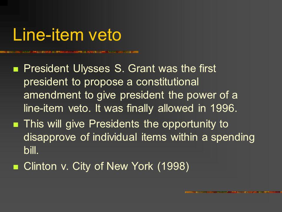 Line-item veto President Ulysses S.