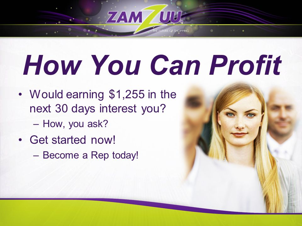 How You Can Profit Would earning $1,255 in the next 30 days interest you.
