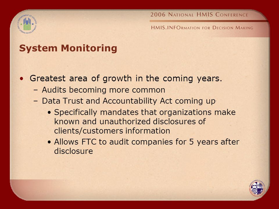 System Monitoring Greatest area of growth in the coming years.