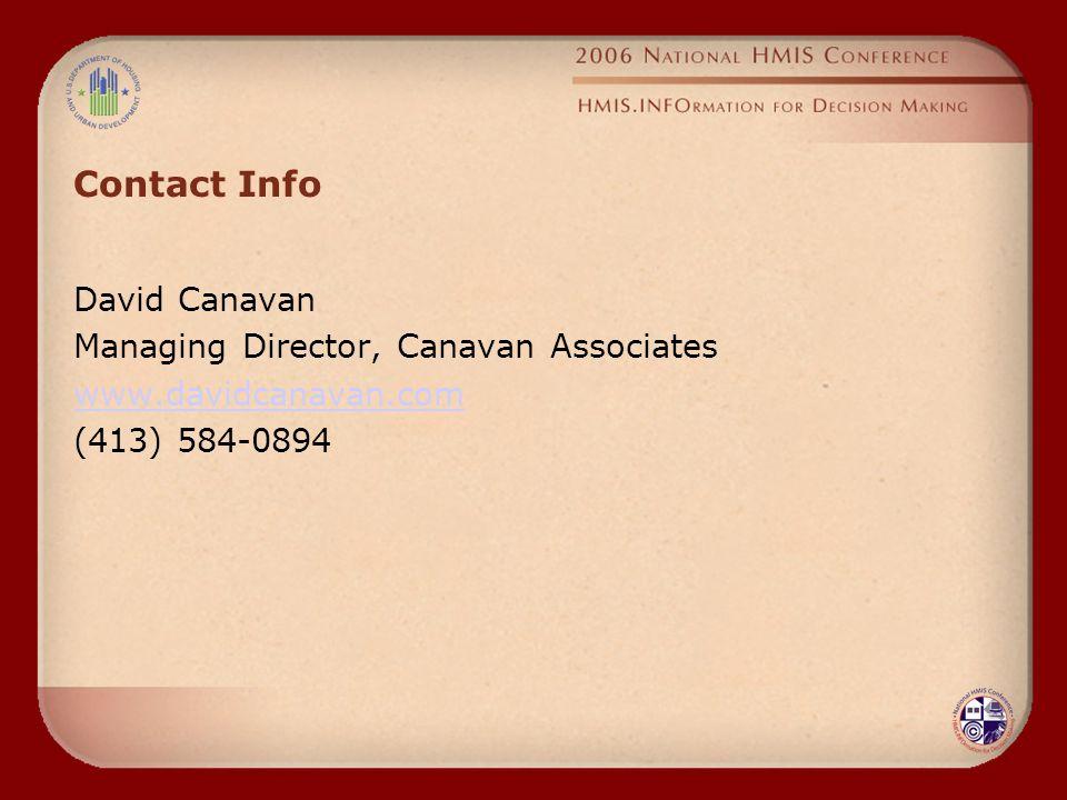 Contact Info David Canavan Managing Director, Canavan Associates www.davidcanavan.com (413) 584-0894