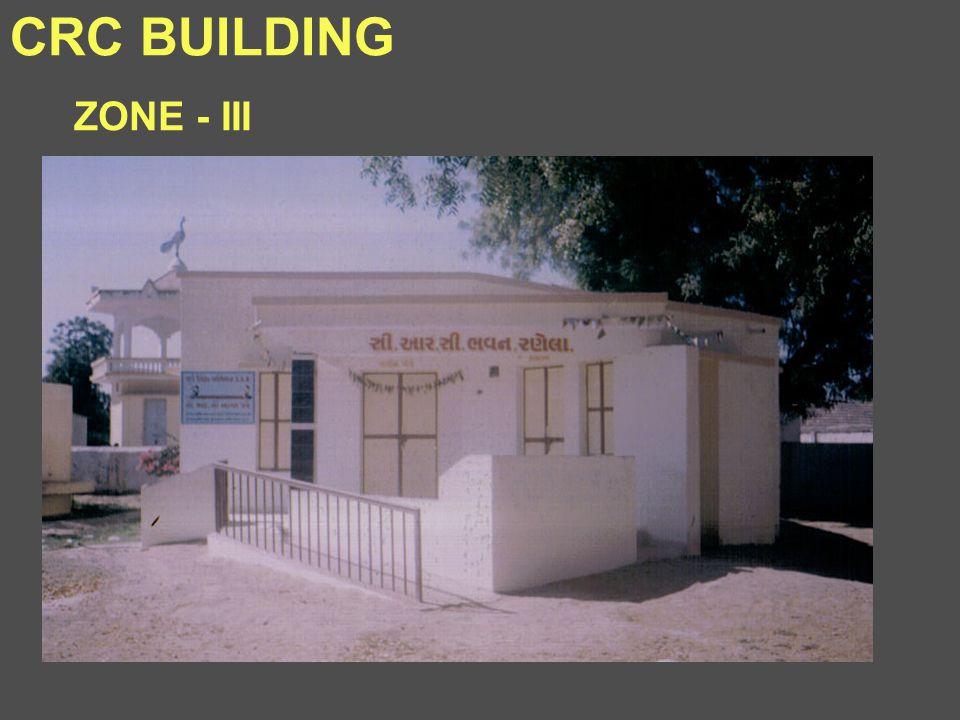 CRC BUILDING ZONE - III