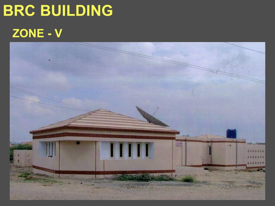 BRC BUILDING ZONE - V
