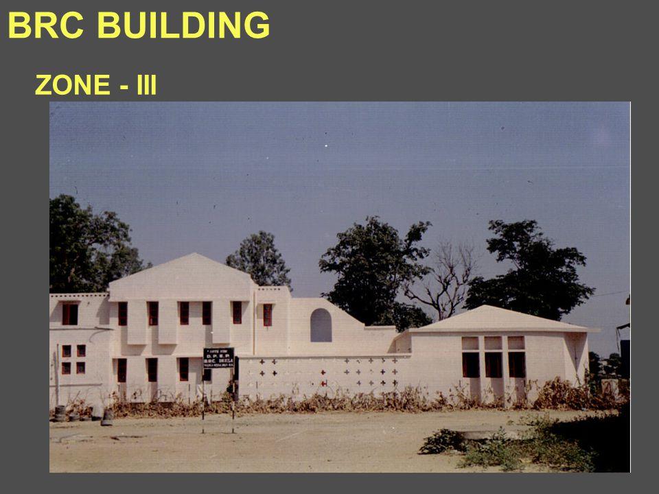 BRC BUILDING ZONE - III